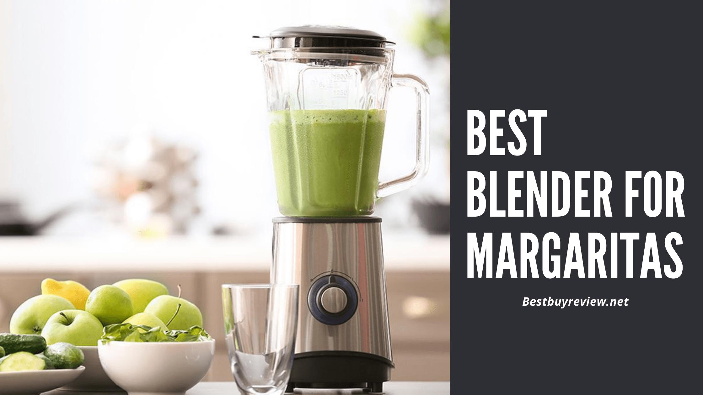 Best Blender for Margaritas
